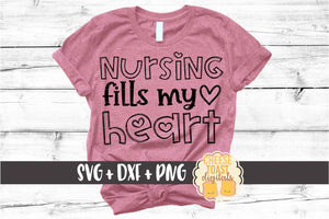 Nursing Fills My Heart