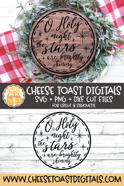 O Holy Night The Stars Are Brightly Shining | Round Sign Design