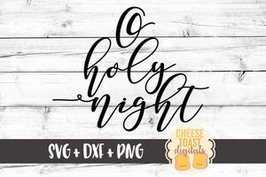 O Holy Night - SVG, PNG, DXF