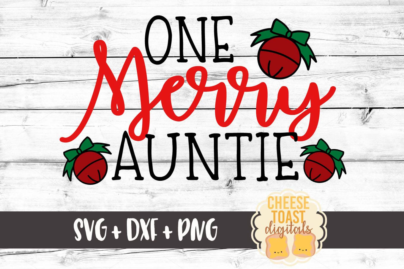 One Merry Auntie - SVG, PNG, DXF
