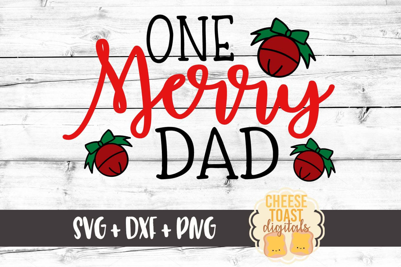 One Merry Dad - SVG, PNG, DXF