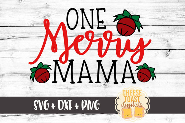 One Merry Mama - SVG, PNG, DXF