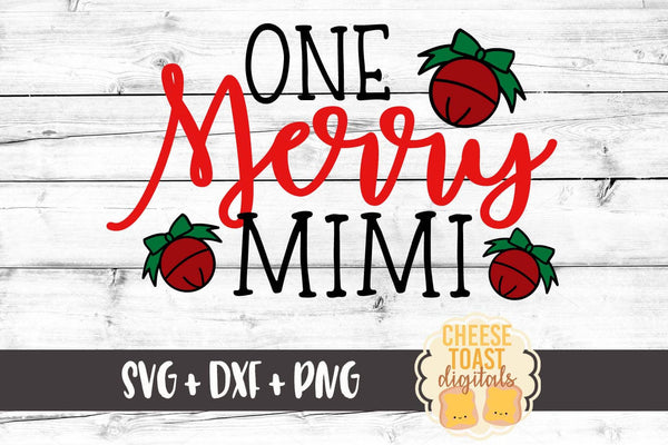 One Merry Mimi - SVG, PNG, DXF