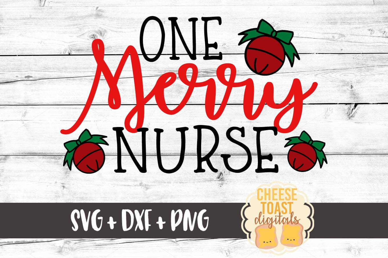 One Merry Nurse - SVG, PNG, DXF
