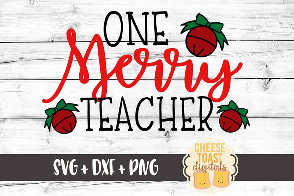 One Merry Teacher - SVG, PNG, DXF