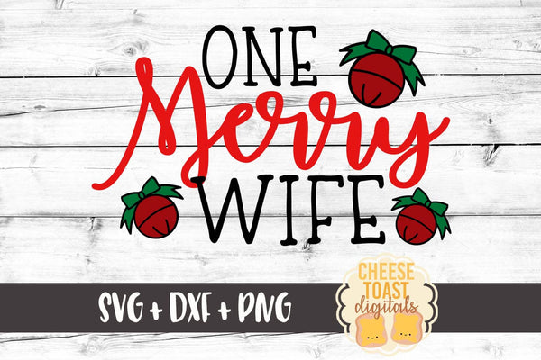 One Merry Wife - SVG, PNG, DXF