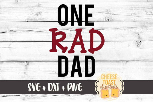 One Rad Dad - SVG, PNG, DXF