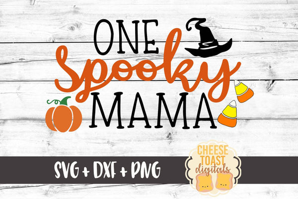 One Spooky Mama - SVG, PNG, DXF