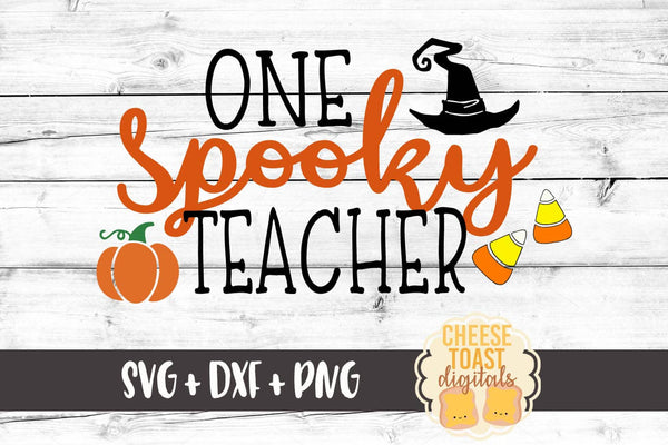 One Spooky Teacher - SVG, PNG, DXF