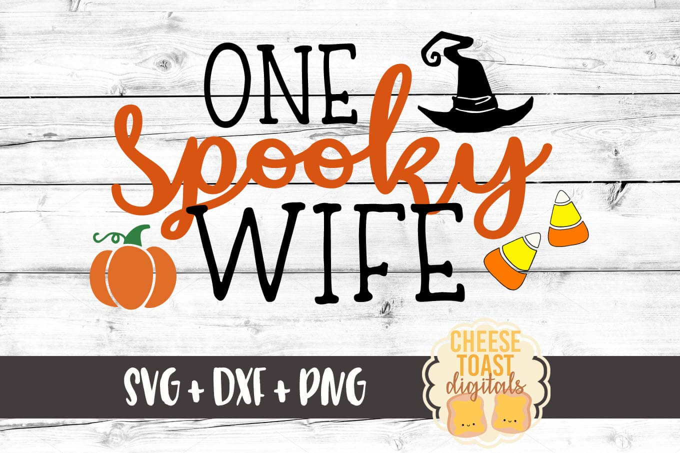One Spooky Wife - SVG, PNG, DXF