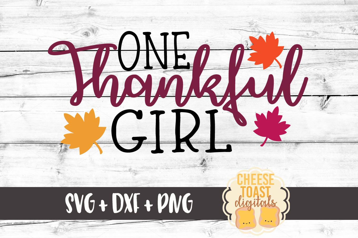 One Thankful Girl - SVG, PNG, DXF