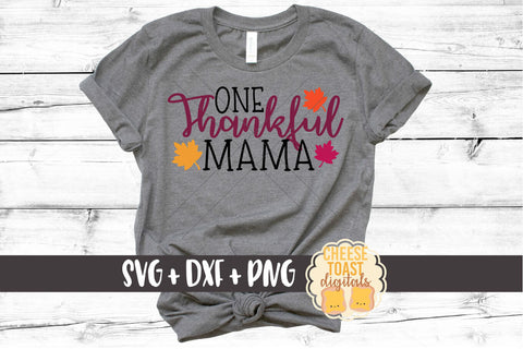 One Thankful Mama - SVG, PNG, DXF