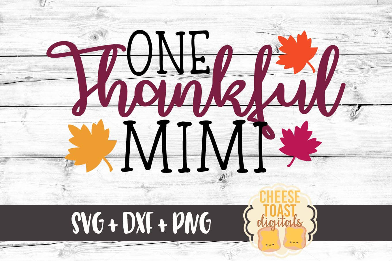 One Thankful Mimi - SVG, PNG, DXF