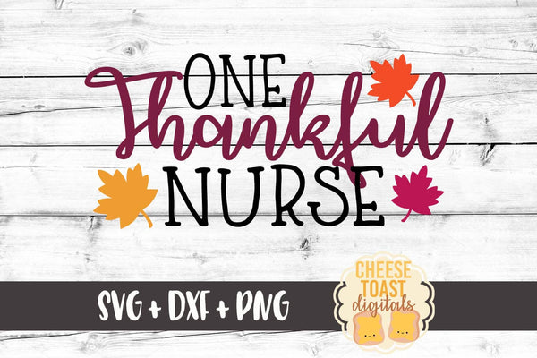 One Thankful Nurse - SVG, PNG, DXF
