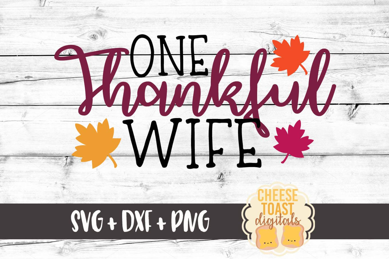 One Thankful Wife - SVG, PNG, DXF