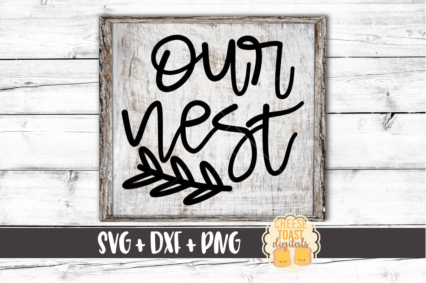 Our Nest - SVG, PNG, DXF
