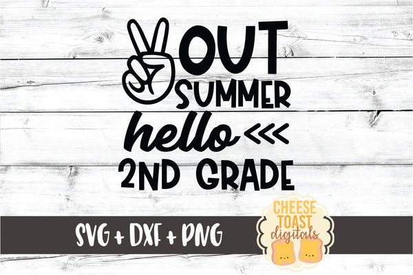 Peace Out Summer Hello 2nd Grade
