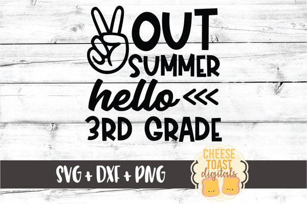 Peace Out Summer Hello 3rd Grade