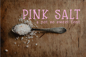 Pink Salt: A Not So Sweet Font - SVG, PNG, DXF