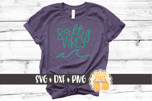 Salty Vibes - SVG, PNG, DXF