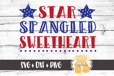 Star Spangled Sweetheart - SVG, PNG, DXF