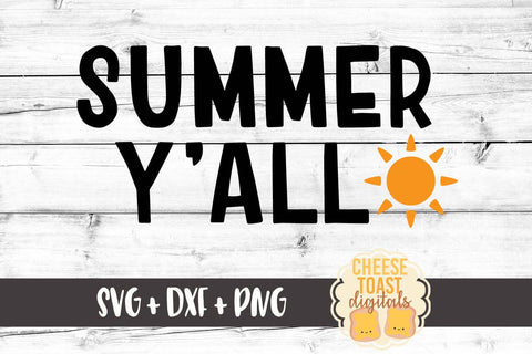 Summer Y'all - SVG, PNG, DXF