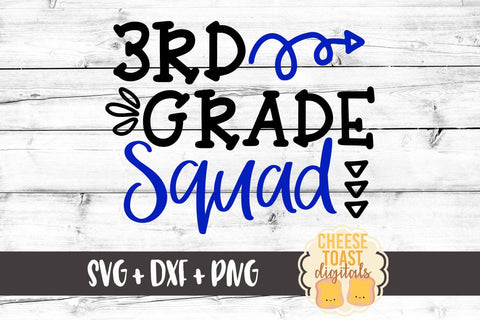 Third Grade Squad - SVG, PNG, DXF