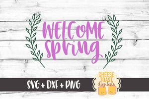 Welcome Spring - SVG, PNG, DXF
