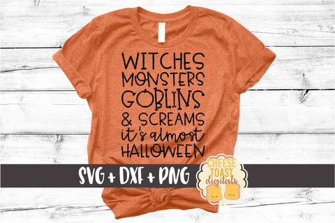 Witches Monsters Goblins and Screams It's Almost Halloween
