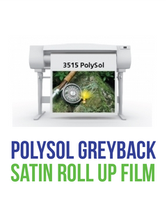 SIHL - POLYSOL Grey Back Satin Roll Up Film
