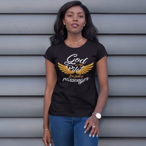 God  Is My Pilot... - ToriLorain Apparel Christian Women Apparel Religious Clothing