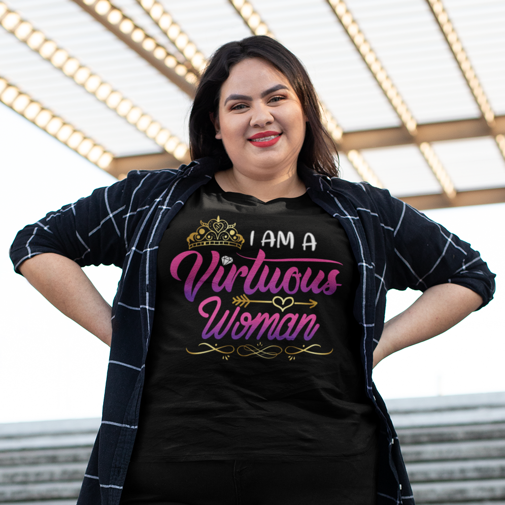 I am a Virtuous Woman - ToriLorain Apparel Christian Women Apparel Religious Clothing