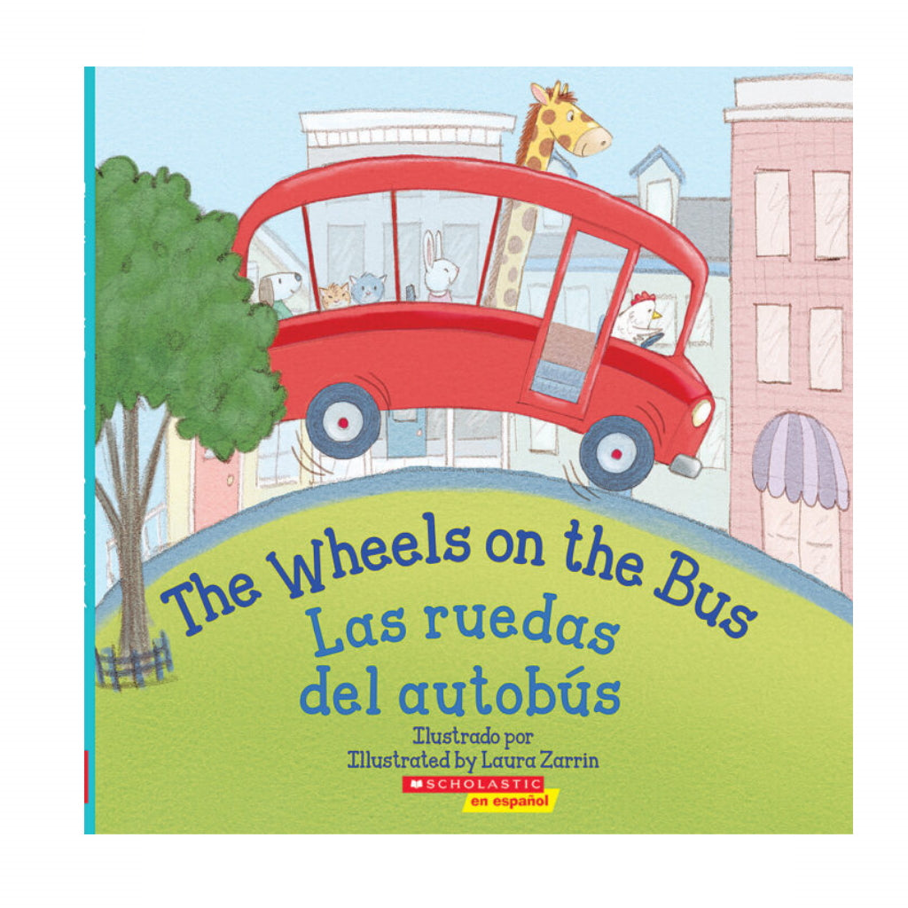 Libro The Wheels on the Bus/ Las Ruedas del Autobús