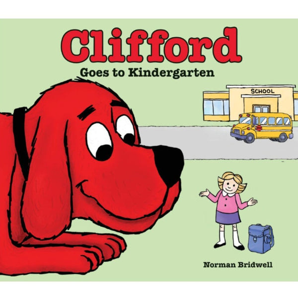 Libro Clifford: Clifford Goes to Kindergarten