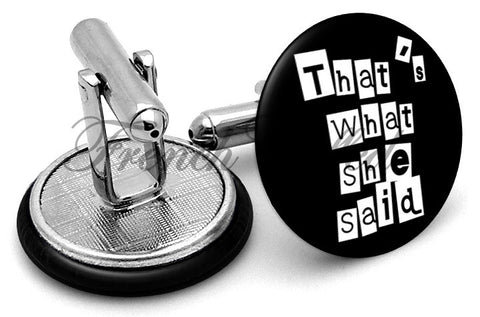 That's What She Said Cufflinks - Angled View