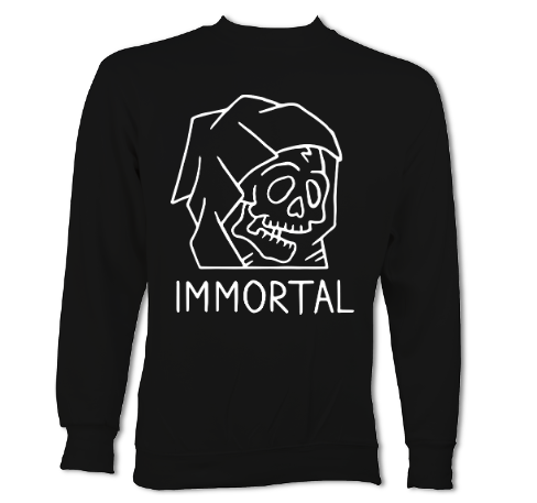 Immortal Sweatshirt