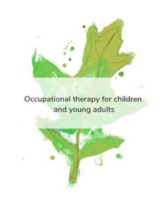 Occupational Therapy for Children and Young Adults