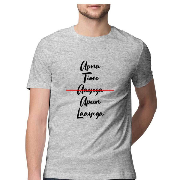 Men's T-Shirt - Apna Time Apun Laayega