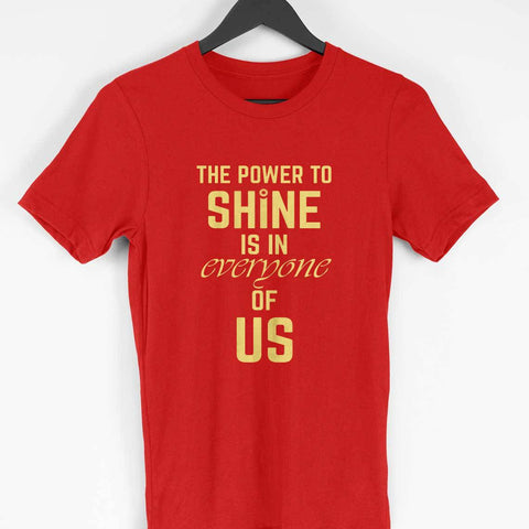 Men's T-Shirt - The power to shine is in every one of us