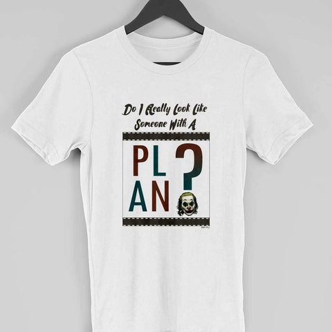 Men's T-Shirt - Do I really look like someone with a plan?