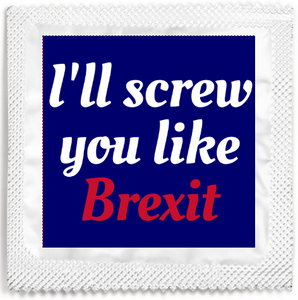 """Screw You Like Brexit"" Condom"