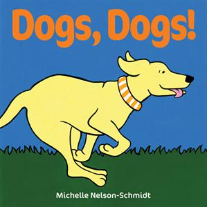 Dogs, Dogs! Picture Book