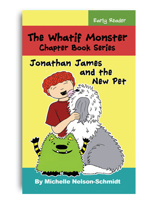 Book 15: Jonathan James and the New Pet - Paperback or Hardback