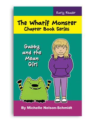 Book 4: Gabby and the Mean Girl - Paperback or Hardback