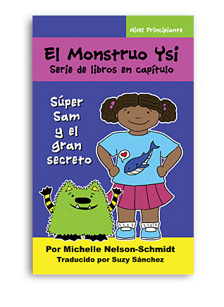 Book 2: Súper Sam y el  gran secreto (Spanish Edition Paperback or Hardback)