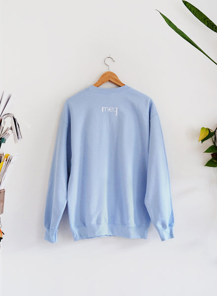 Stay The F*ck At Home Sweatshirt - Baby Blue