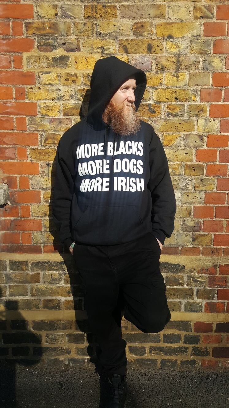 More Blacks More Dogs More Irish Hoodie