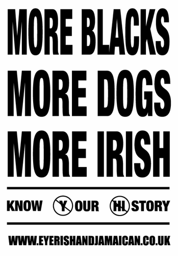 More Blacks More Dogs More Irish POSTER