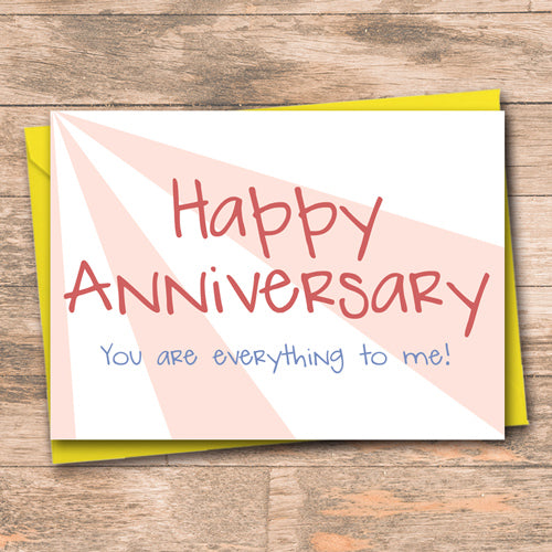 Happy Anniversary You are everything - Antler Arts