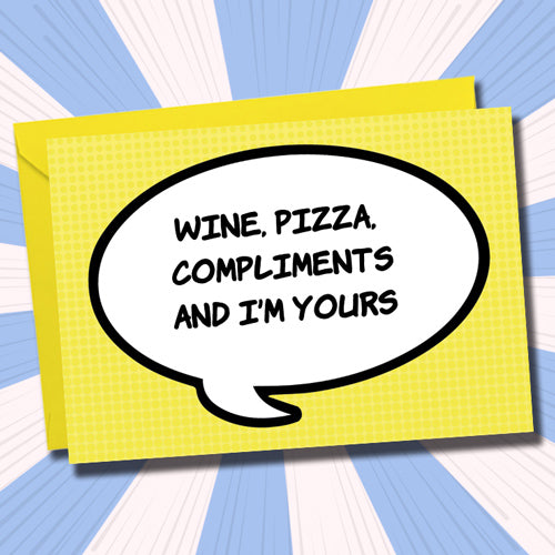 Wine, Pizza, Compliments - Antler Arts